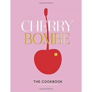The Cherry Bombe Cookbook
